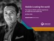 Mobile First: Four ways to rethink customer experiences